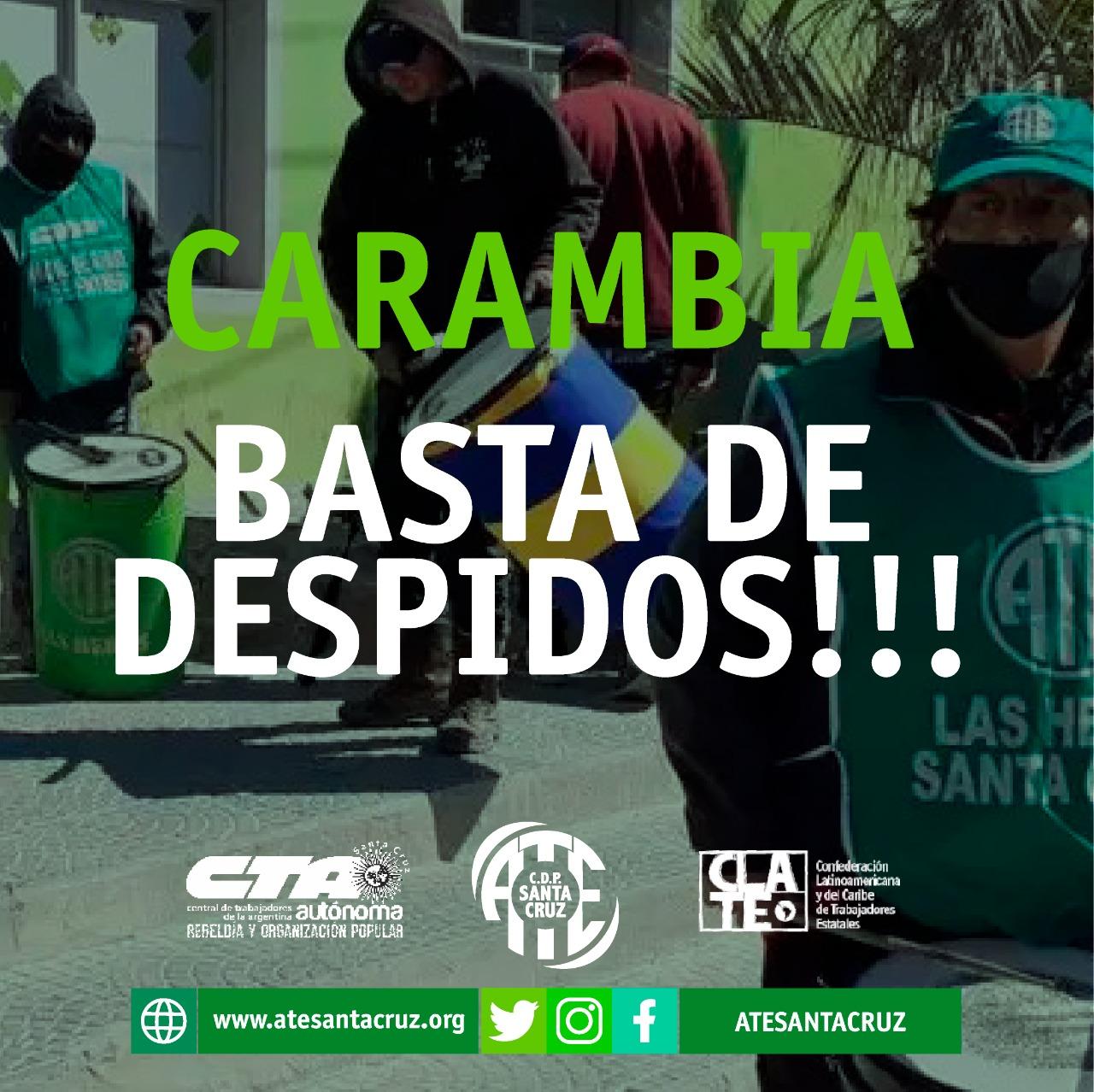 Las Heras: El Macrismo residual de Carambia sigue persiguiendo y despidiendo familias enteras